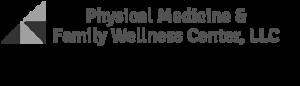 Physical Medicine & Family Wellness Center